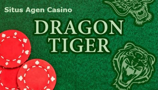 Agen Casino Dragon-Tiger